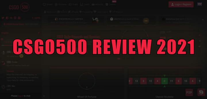 CSGO500 Review 2021