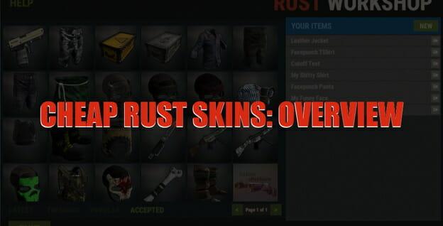 Cheap Rust Skins An Overview